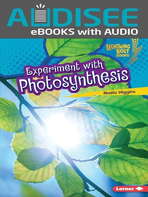cover image of Experiment with Photosynthesis