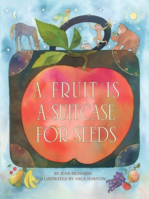 cover image of A Fruit is a Suitcase for Seeds