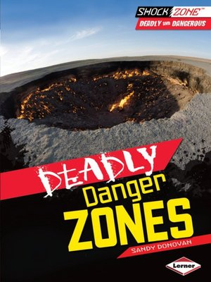 cover image of Deadly Danger Zones