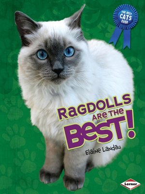 cover image of Ragdolls Are the Best!