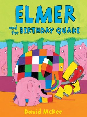 cover image of Elmer and the Birthday Quake