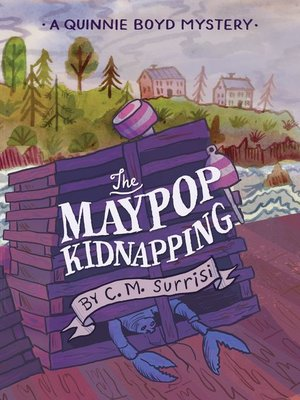 cover image of The Maypop Kidnapping