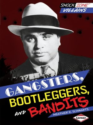 cover image of Gangsters, Bootleggers, and Bandits