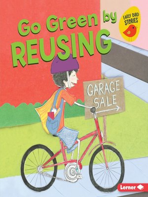 cover image of Go Green by Reusing