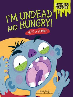 cover image of I'm Undead and Hungry!