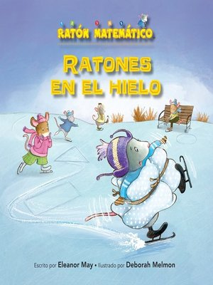 cover image of Ratones en el hielo (Mice on Ice)