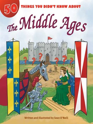 cover image of 50 Things You Didn't Know about the Middle Ages