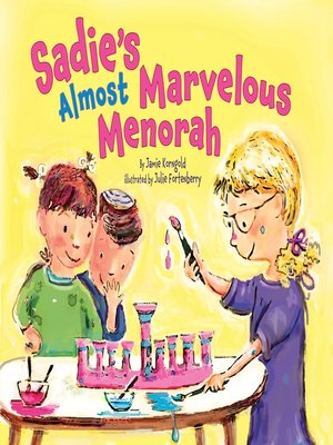 cover image of Sadie's Almost Marvelous Menorah