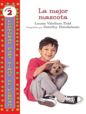 cover image of La mejor mascota (The Best Pet Yet)