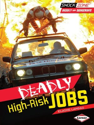 cover image of Deadly High-Risk Jobs