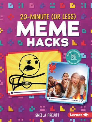 cover image of 20-Minute (Or Less) Meme Hacks