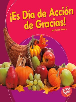 cover image of ¡Es Día de Acción de Gracias! (It's Thanksgiving!)