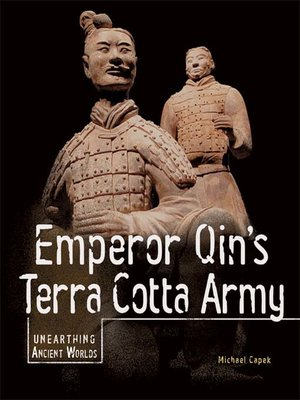 cover image of Emperor Qin's Terra Cotta Army