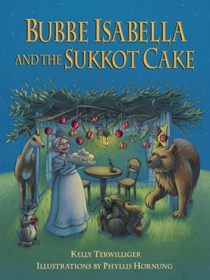 cover image of Bubbe Isabella and the Sukkot Cake