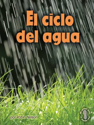 cover image of El ciclo del agua (Earth's Water Cycle)
