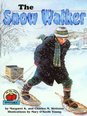 cover image of The Snow Walker