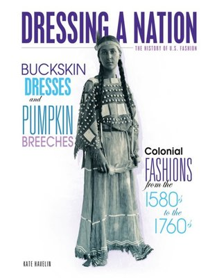 cover image of Buckskin Dresses and Pumpkin Breeches