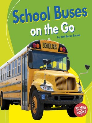 cover image of School Buses on the Go