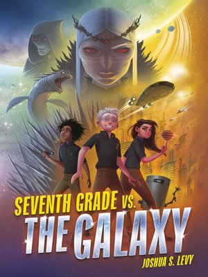 cover image of Seventh Grade vs. the Galaxy