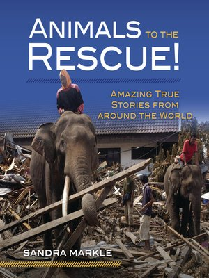 cover image of Animals to the Rescue!