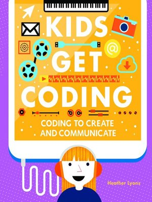 cover image of Coding to Create and Communicate