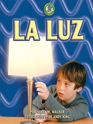 cover image of La luz (Light)