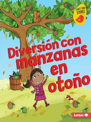 cover image of Diversión con manzanas en otoño (Fall Apple Fun)
