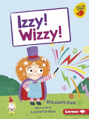 cover image of Izzy! Wizzy!