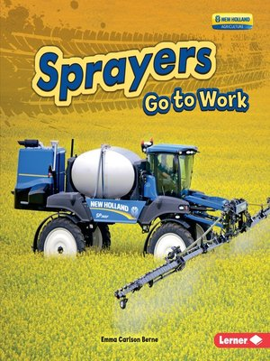 cover image of Sprayers Go to Work