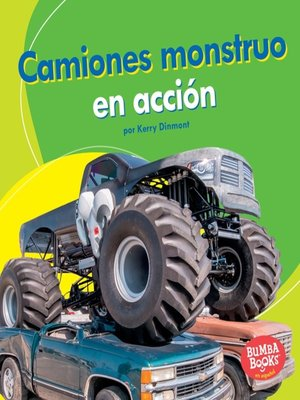 cover image of Camiones monstruo en acción (Monster Trucks on the Go)