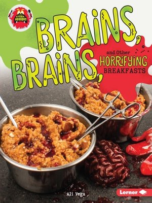 cover image of Brains, Brains, and Other Horrifying Breakfasts
