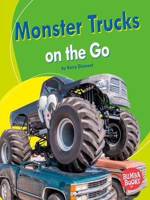 cover image of Monster Trucks on the Go