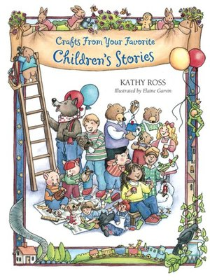 cover image of Crafts from Your Favorite Children's Stories