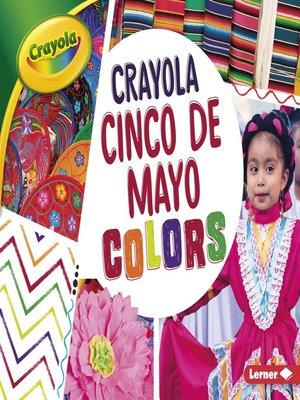 cover image of Crayola Cinco de Mayo Colors