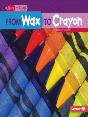 cover image of From Wax to Crayon