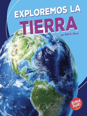 cover image of Exploremos la Tierra (Let's Explore Earth)