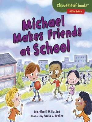 cover image of Michael Makes Friends at School