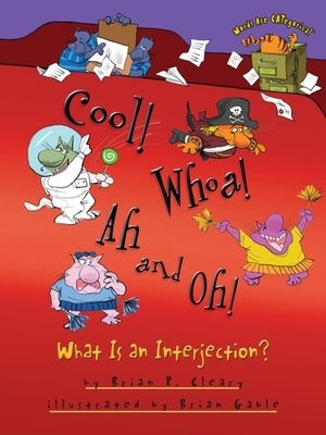 cover image of Cool! Whoa! Ah and Oh!