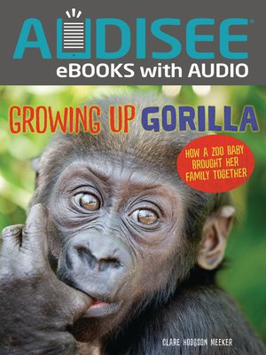cover image of Growing Up Gorilla