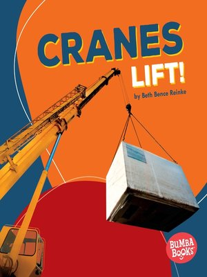 cover image of Cranes Lift!