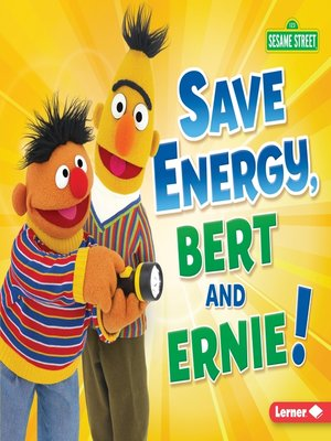 cover image of Save Energy, Bert and Ernie!