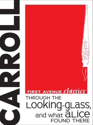cover image of Through the Looking-Glass, and What Alice Found There