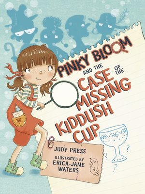 cover image of Pinky Bloom and the Case of the Missing Kiddush Cup