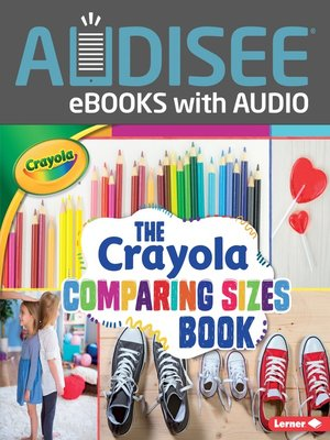 cover image of The Crayola Comparing Sizes Book
