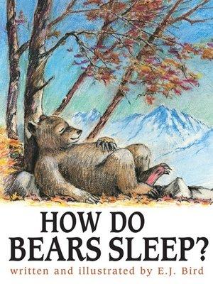cover image of How Do Bears Sleep?