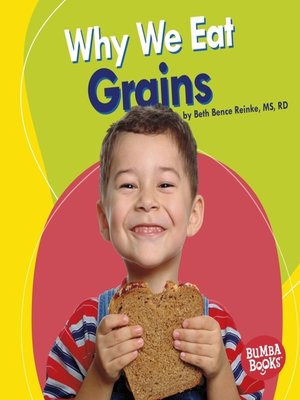 cover image of Why We Eat Grains