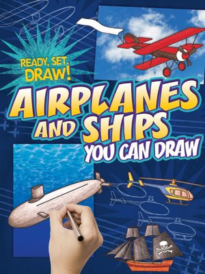 cover image of Airplanes and Ships You Can Draw