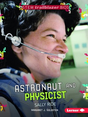 cover image of Astronaut and Physicist Sally Ride