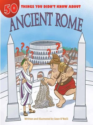 cover image of 50 Things You Didn't Know about Ancient Rome
