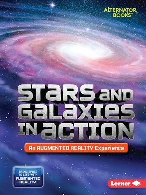 cover image of Stars and Galaxies in Action (An Augmented Reality Experience)